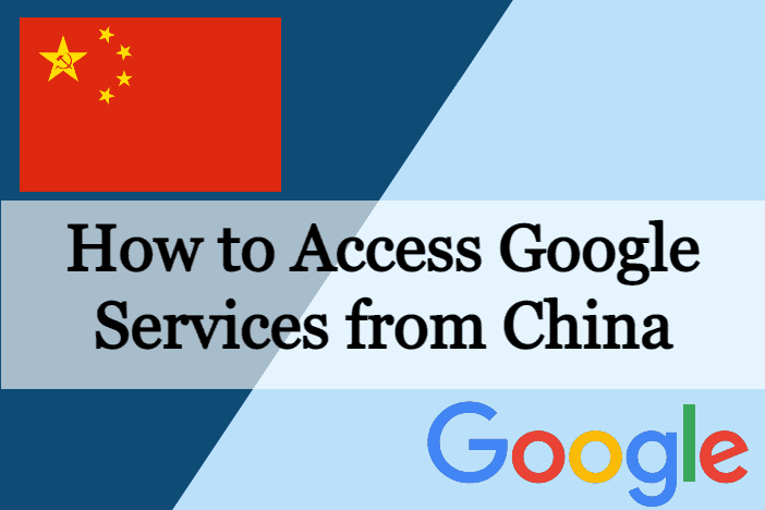How to access google services from china