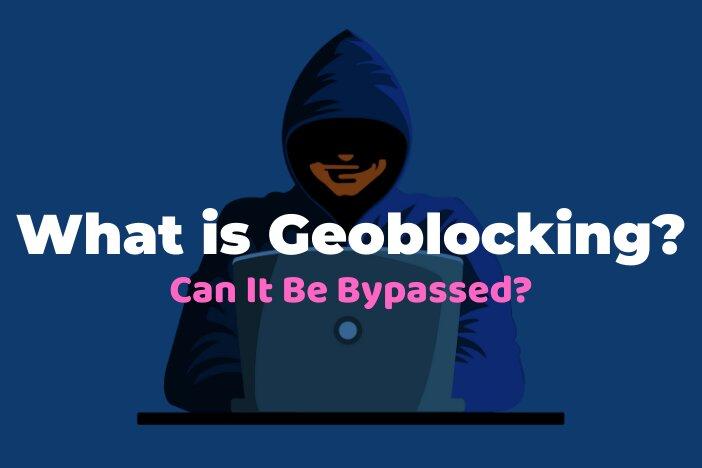 What is Geoblocking