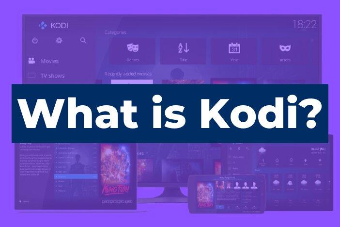 What is Kodi?